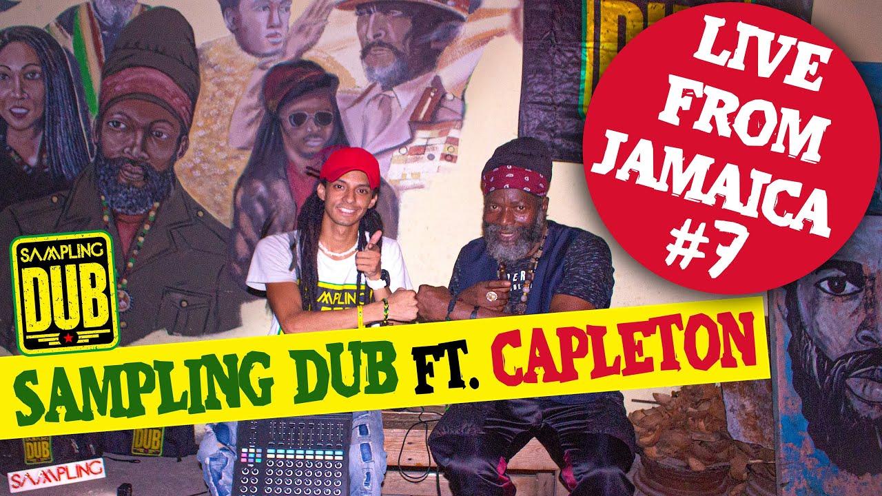 Live :  Sampling Dub Ft. Capleton - 40 Bars (Jamaica Session #7)