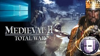 How to Install and Run Medieval 2 Total War in Windows 10