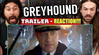 GREYHOUND - TRAILER   REACTION!!!