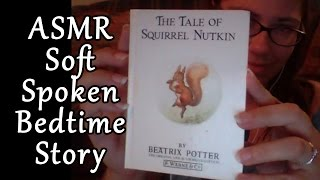 ASMR Soft Spoken Bedtime Story - The Tale of Squirrel Nutkin