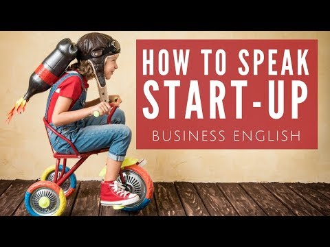 How to Speak StartUp  10 Essential Business English Words