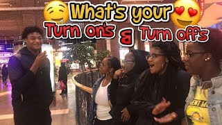 WHATS YOUR TURN ONS & TURN OFFS | PUBLIC INTERVIEW (MALL EDITION)