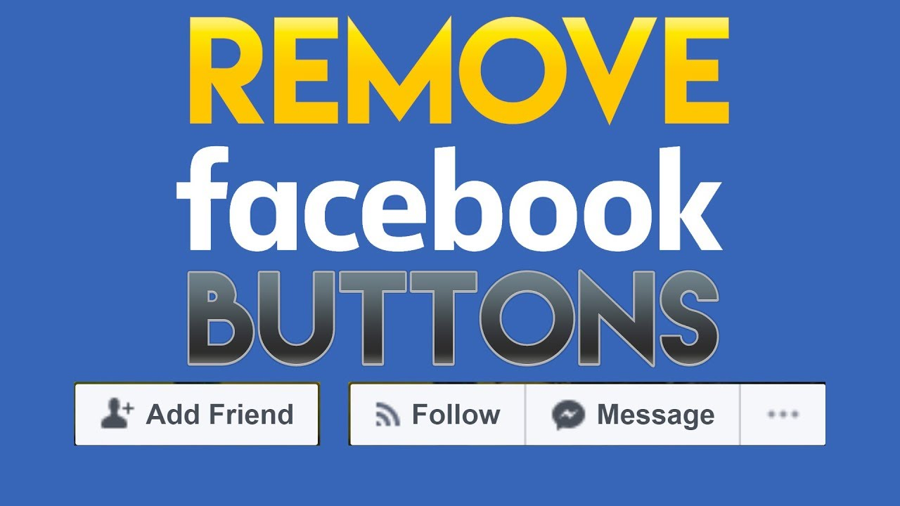 How To Hide Add Friend Button On Facebook 2018