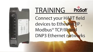 Connect your HART field devices to EtherNet/IP , Modbus® TCP/IP, and DNP3 Ethernet networks