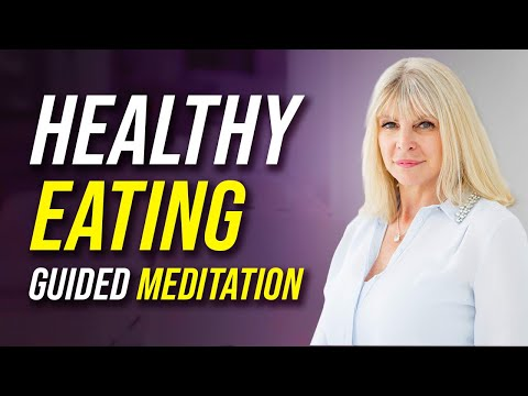 3 Eating Healthily Meditations You have to Try