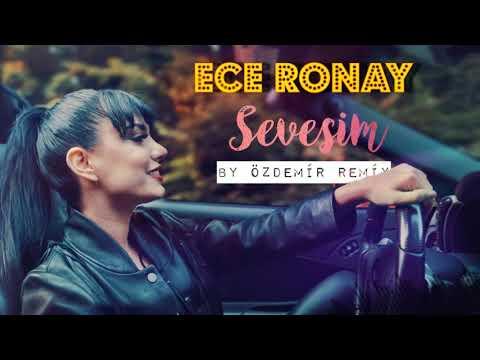 Download Ece Ronay - Sevesim ( By Özdemir Remix )