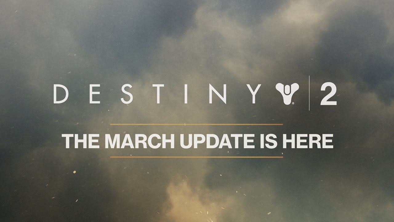 Destiny 2 - March Update Trailer