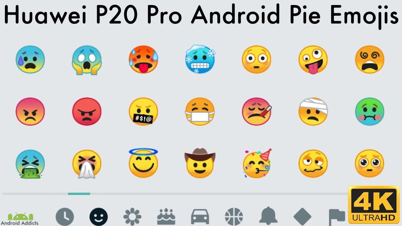 Huawei P20 Pro Android 9 Pie Emojis 2019 (EMUI 9)
