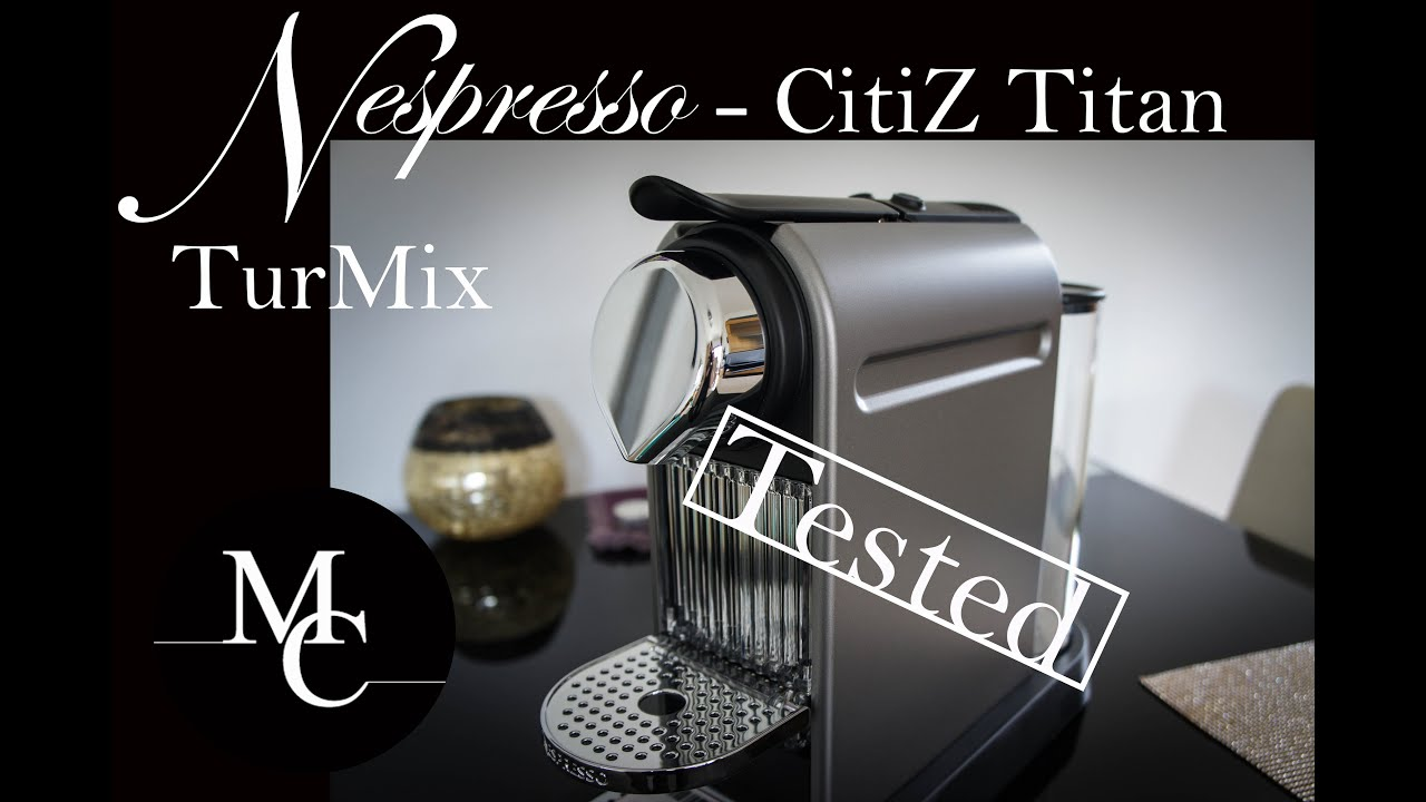 nespresso citiz deutsch titan review test und kaufberatung citiz vs pixie u inissia. Black Bedroom Furniture Sets. Home Design Ideas