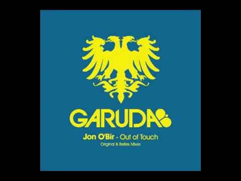 Jon O'Bir - Out of Touch (Beltek Remix) [Garuda]