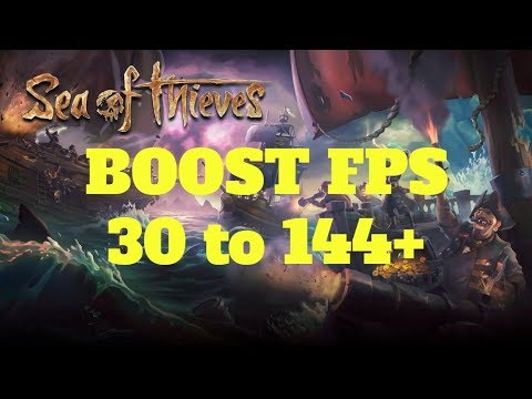 Sea of Thieves - How to BOOST FPS and performance on any PC!