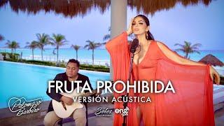 Play Fruta Prohibida - Versión Acústica