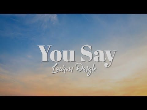 Lauren Daigle - You Say (Instrumental Cover)
