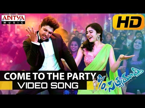 Come To The Party Full Video Song - S/o Satyamurthy Video Songs - Allu Arjun, Samantha, Nithya Menon