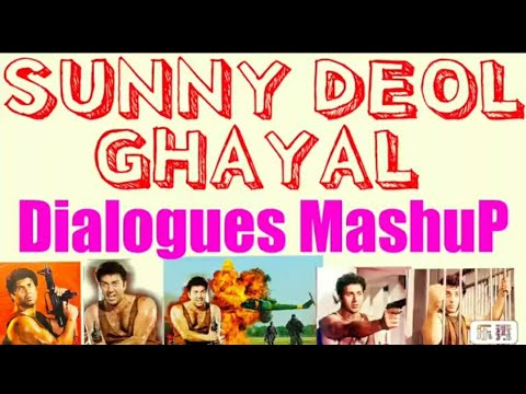 Sunny DeoL - GhayaL Mashup Blockbuster Dialogues👍(s4)👌