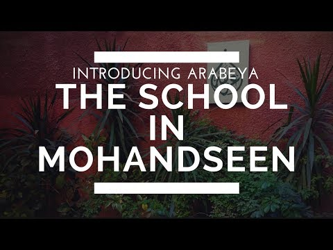 The School in Mohandseen – Introducing Arabeya