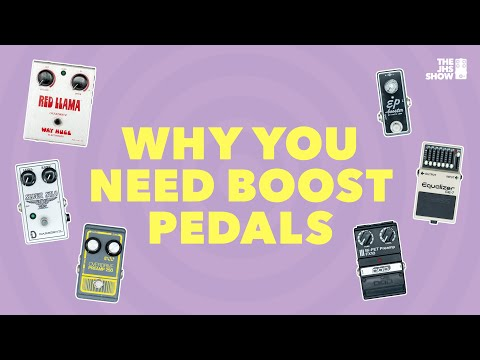 Why You NEED Boost Pedals (2018)