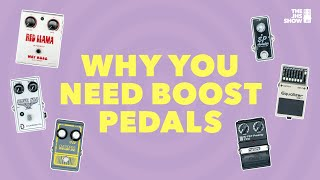 Why You NEED Boost Pedals