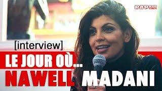 """NAWELL MADANI: LE JOUR OÙ… """"J'ai travaillé dans une boîte comme madame pipi"""""""