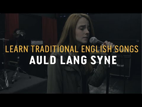 Learn Traditional Scottish English Songs  Auld Lang Syne  Lyric Lab