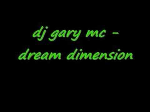 dj gary mc - dream dimension