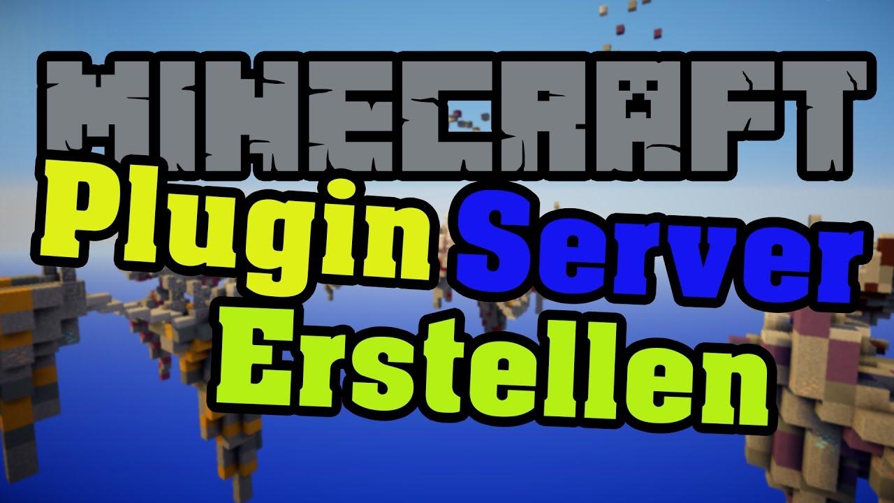 Plugin Server Erstellen Minecraft Deutsch Einfach Schnell - Minecraft server erstellen ganz einfach