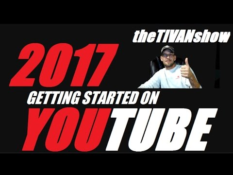 HOW TO GET STARTED ON YOUTUBE 2017 / THE TRUE BASICS THAT YOU NEED TO KNOW LIVE Q&A