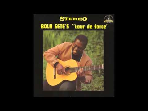 Bola Sete - Tour de Force (1963)