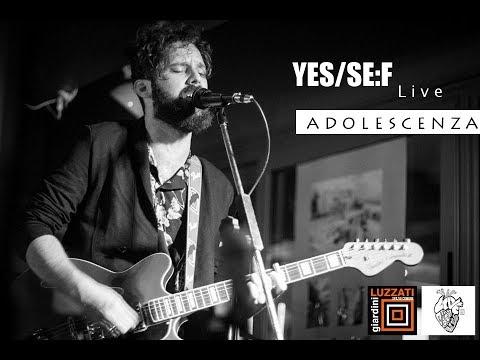 Yes/se:f  - Adolescenza Live @ Giardini Luzzati (Genova) 2018