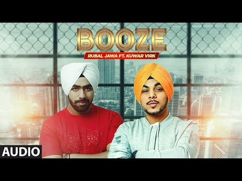 Booze: Rubal Jawa (Full Audio Song) | Kuwar Virk | Latest Punjabi Songs 2017 | T-Series