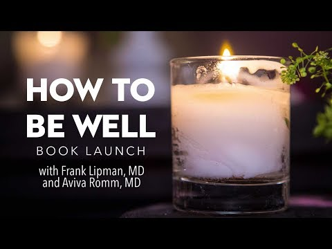 The How To Be Well  book launch party