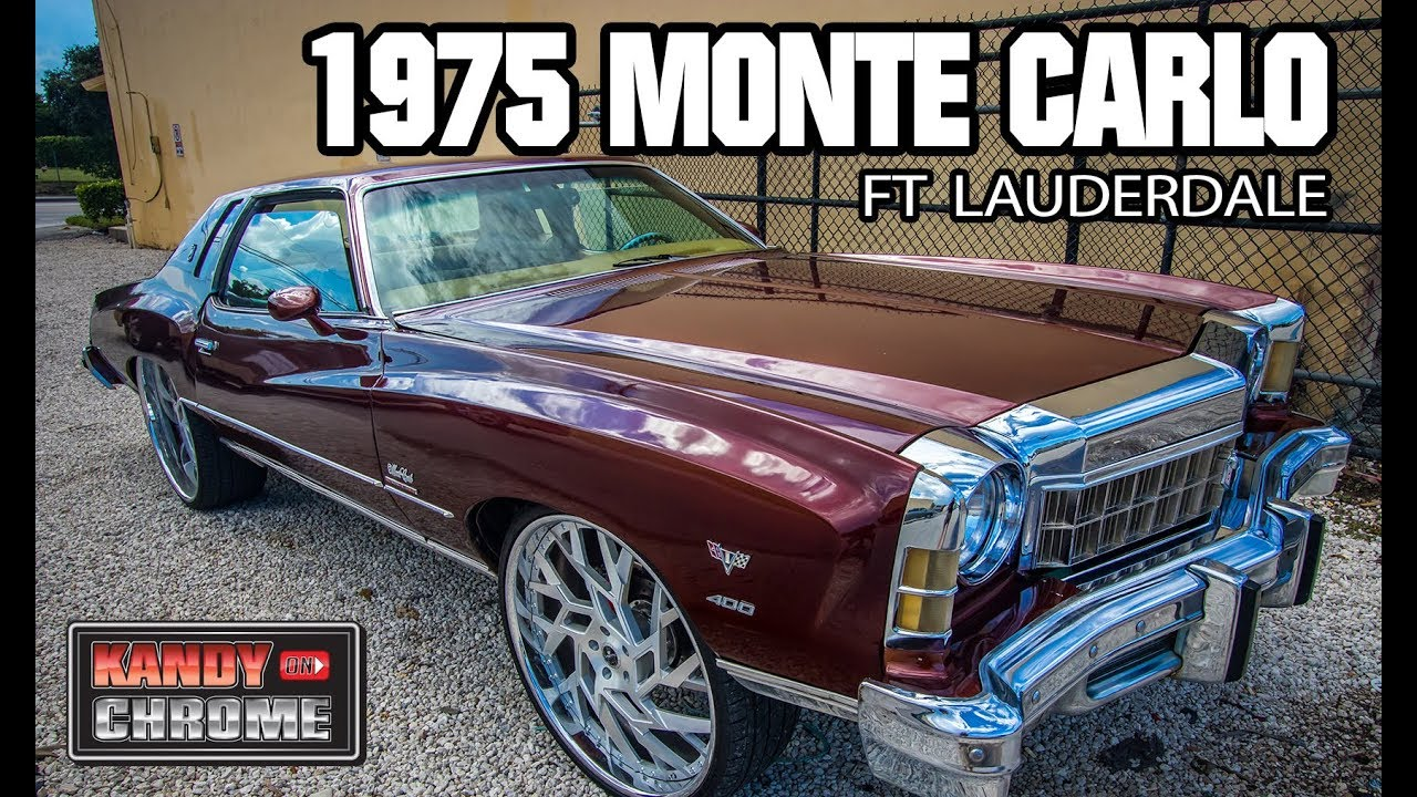 Kandyonchrome 1975 Monte Carlo Rootbeer Kandy Ft
