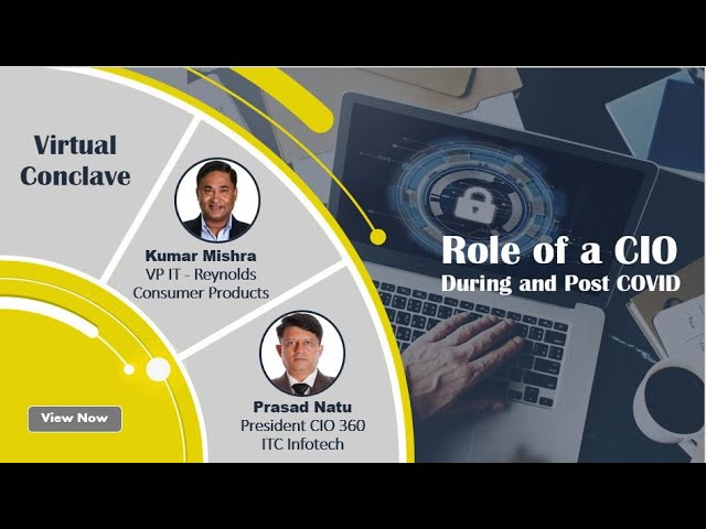 Webinar - Role of a CIO during and post COVID