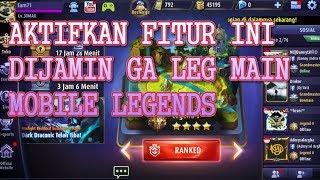 Aktifkan Fitur Ini Untuk Mengatasi Lag Saat Bermain Mobile Legends ~ MOBILE LEGENDS INDONESIA