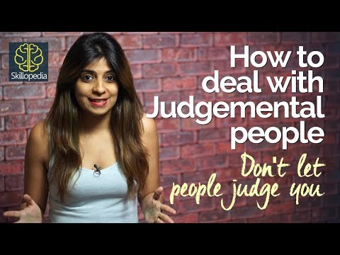 How to deal with Judgemental people? Personality Development video by Skillopedia (Niharika)