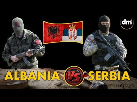ALBANIA VS SERBIA - Military Power Comparison 2017