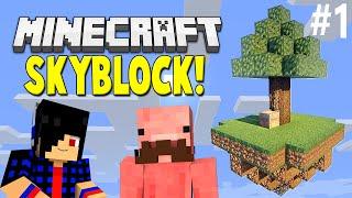 THE BEGINNING [Minecraft: SkyBlock!] EP #1