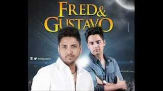 Fred & Gustavo - Boca Louca