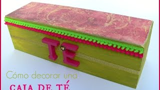 Diy: Decorar Caja De Té /decorative Tea Box