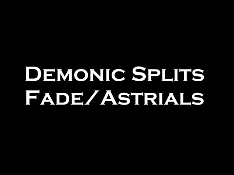 Demonic Splits Fade/Astrials