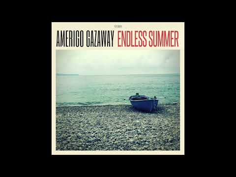 Amerigo Gazaway - Endless Summer - Thinking Of You