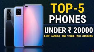 Top 5 Phones Under 20000   Best Budget Flagship Mobiles   Best Camera Phones   Mobiles Below 20000