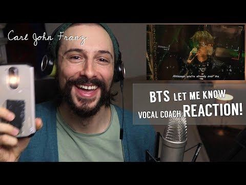 Vocal Coach REACTION! BTS, Let Me Know LIVE!
