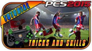PES 2015 Tricks and Skills Tutorial [PS4, PS3]