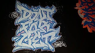 DONT FOR GET JUST SKETCHING GRAFFITI