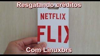 Netflix - Resgatando créditos - Português