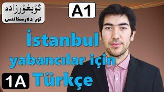 İstanbul Yabancılar İçin Türkçe A1- Ünite 1 A (Uyghur)