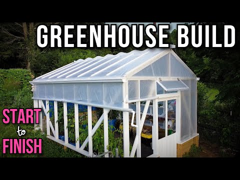 Building A Greenhouse: START To FINISH