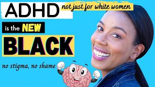 Ep1. (Redux) ADHD is the new BLACK