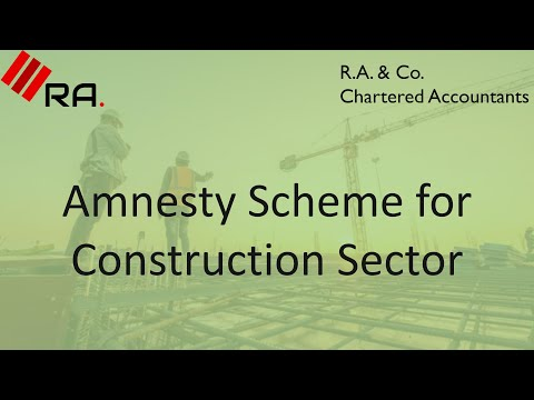 Amnesty Scheme for Construction Sector | کنسثرکشن سيکٹر کے لیے دی گئی ایمنسٹی اسکیم